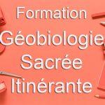 Formation Géobiologie Sacrée